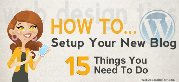 15 Things You Need to Do After Your WordPress Install