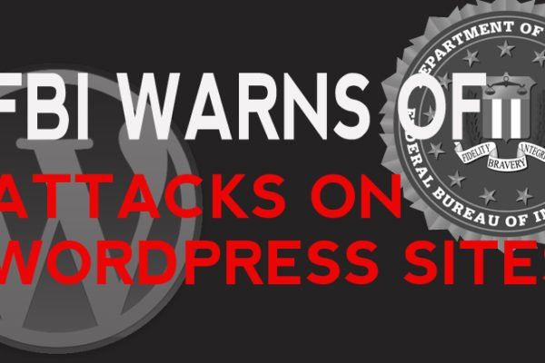 FBI Warns of Attacks on WordPress Sites