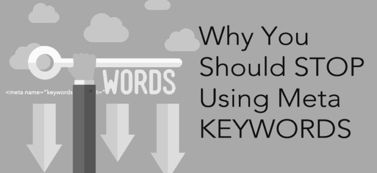 Why You Should Stop Using Meta Keywords